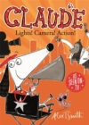 Claude: Lights! Camera! Action! - Book