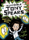 The Invincible Tony Spears and the Brilliant Blob - Book