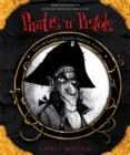 Pirates 'n' Pistols : Ten Swashbuckling Pirate Tales - Book