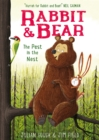 Rabbit and Bear: The Pest in the Nest : Book 2 - Book