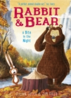 Rabbit and Bear: A Bite in the Night : Book 4 - Book