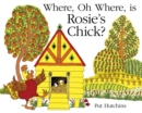 Where, Oh Where, is Rosie's Chick? - eBook