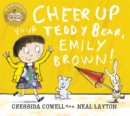 Cheer Up Your Teddy Emily Brown - Book