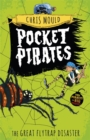 Pocket Pirates: The Great Flytrap Disaster : Book 3 - Book