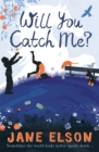 Will You Catch Me? - Book