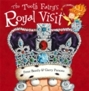 The Tooth Fairy's Royal Visit - Book