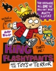 King Flashypants and the Toys of Terror : Book 3 - Book