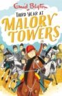 Malory Towers: Third Year : Book 3 - Book