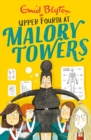 Malory Towers: Upper Fourth : Book 4 - Book