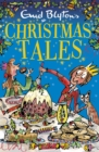 Enid Blyton's Christmas Tales : Contains 25 classic stories - eBook