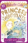Princess Smartypants and the Fairy Geek Mothers - Book