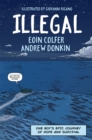 Illegal : A graphic novel telling one boy's epic journey to Europe - Book