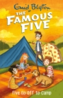 Five Go Off To Camp : Book 7 - Book