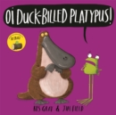 Oi Duck-billed Platypus! - Book
