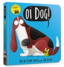 Oi Dog! Board Book - Book