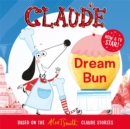 Claude TV Tie-ins: Dream Bun - Book