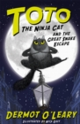 Toto the Ninja Cat and the Great Snake Escape - Book