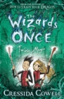 The Wizards of Once: Twice Magic : Book 2 - Book