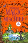 Stories of Magic and Mischief : Contains 30 classic tales - Book