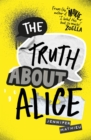 The Truth About Alice - Book