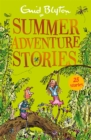 Summer Adventure Stories : Contains 25 classic tales - Book