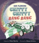 Chitty Chitty Bang Bang : An illustrated children's classic - Book