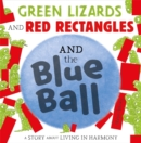 Green Lizards and Red Rectangles and the Blue Ball - Book