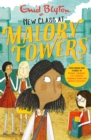 New Class at Malory Towers : Four brand-new Malory Towers - Book