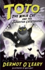 Toto the Ninja Cat and the Superstar Catastrophe : Book 3 - Book