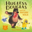 Hugless Douglas and the Nature Walk - eBook