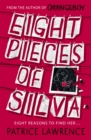 Eight Pieces of Silva : an addictive mystery that refuses to let you go ... - Book