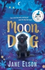 Moon Dog : A heart-warming animal tale of bravery and friendship - eBook