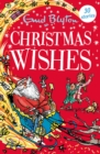 Christmas Wishes : Contains 30 classic tales - eBook