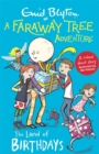 A Faraway Tree Adventure: The Land of Birthdays : Colour Short Stories - Book