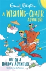 A Wishing-Chair Adventure: Off on a Holiday Adventure : Colour Short Stories - Book