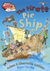 Race Ahead With Reading: The Pirate Pie Ship - Book