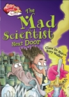 Race Ahead With Reading: The Mad Scientist Next Door - Book
