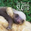 The Power of Sloth - Book