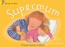 Supermum: A Book About Mothers - Book