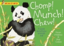 Chomp! Munch! Chew!: A Book About How Animals Eat - Book