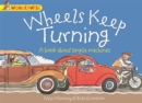 Wheels Keep Turning: a book about simple machines - Book