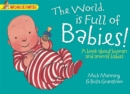Wonderwise: The World Is full of Babies: a book about human and animal babies - Book