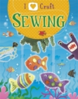 I Love Craft: Sewing - Book