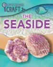 Discover Through Craft: The Seaside - Book