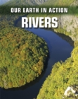 Our Earth in Action: Rivers - Book