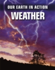 Our Earth in Action: Weather - Book