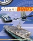 Mean Machines: Superboats - Book