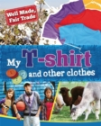 My T-Shirt and Other Clothes - Book