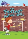 Race Further with Reading: The Fantasy Football Wall - Book