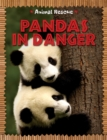 Animal Rescue: Pandas in Danger - Book